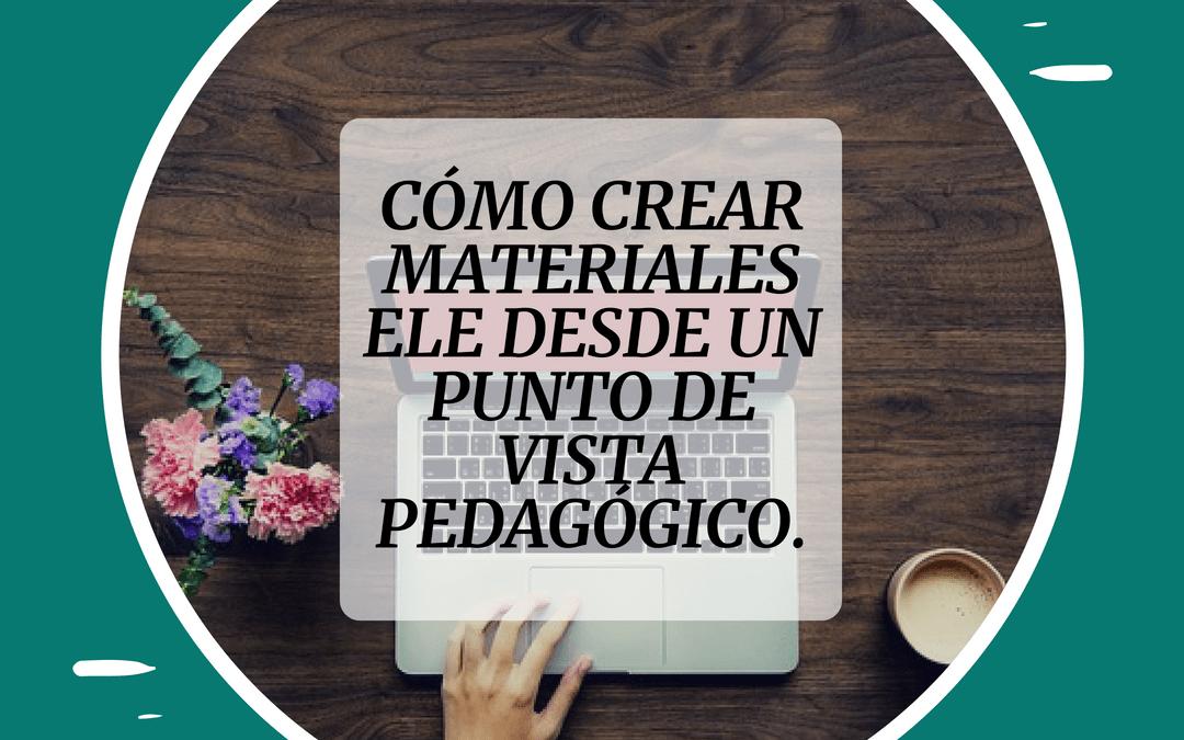 Cómo crear materiales para la clase de ELE desde un punto de vista pedagógico by Lidia – Better in Spanish