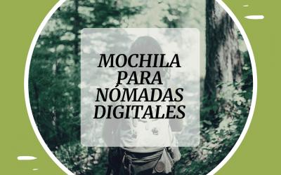 Qué lleva un nómada digital en la mochila – BONUS la mochila ideal