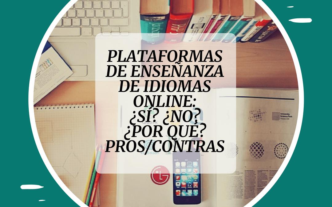 Plataformas y webs para enseñar español online-PROS y CONTRAS