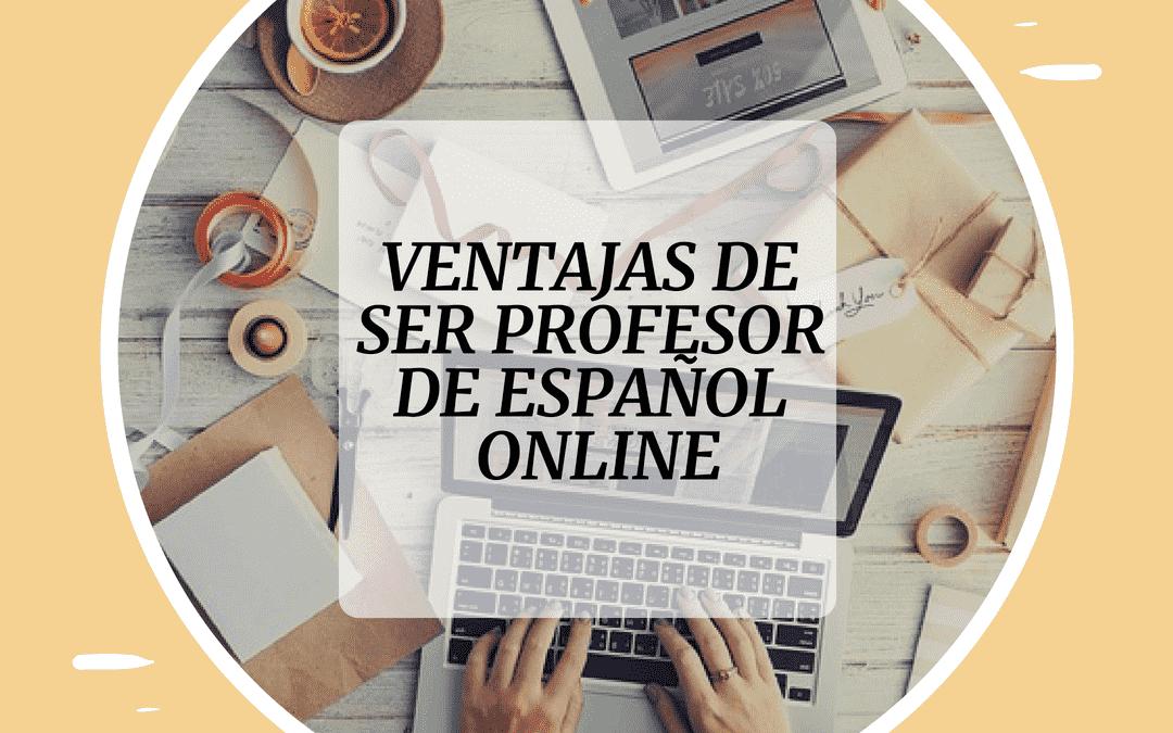 ventajas de ser profesor online