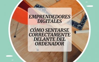 Cómo sentarse correctamente para trabajar con el ordenador – Emprendedor Digital