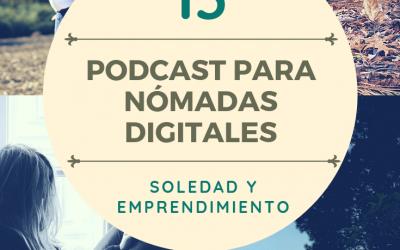 Capítulo 13: Soledad y emprendimiento. ¿Amigos o enemigos?