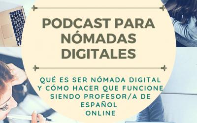 Cápitulo 17 Qué es ser nómada digital y cómo hacer que funcione siendo profesor online