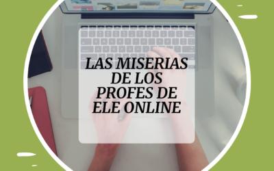TOP 6 miserias y problemas de los profes online (con soluciones incluidas)