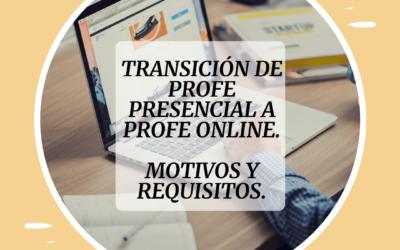 Transición de profe de español presencial a online. Motivos y requisitos.