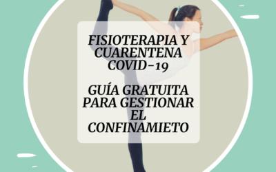 🦠 GUÍA DE FISIOTERAPIA GRATUITA PARA LA CUARENTENA POR CORONAVIRUS